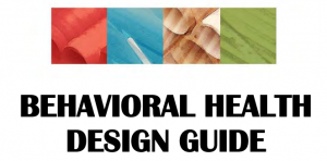 Behavioral Health Design Guide